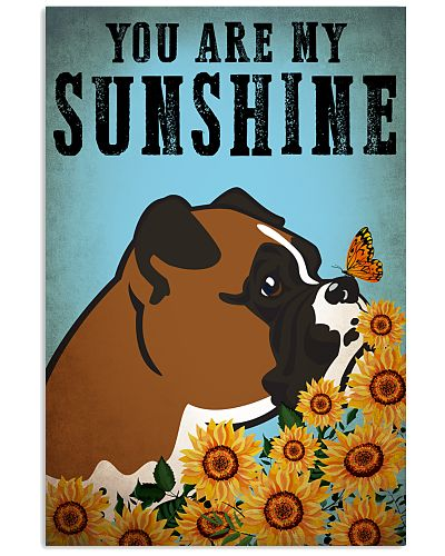 Dog Boxer You Are My Sunshine