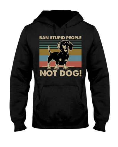 Dog Dachshund Ban Stupid People
