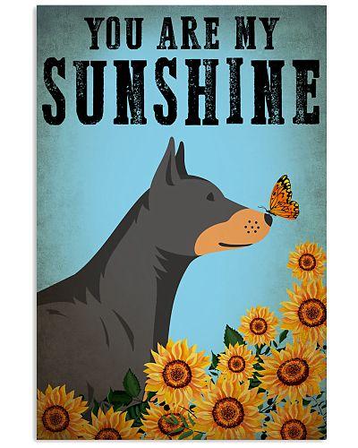 Dog Doberman You Are My Sunshine