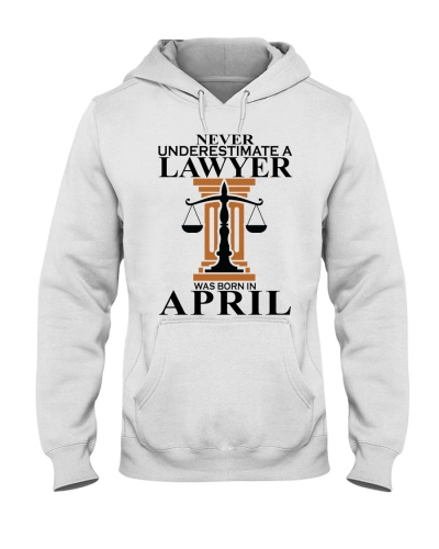Never Underestimate A Lawyer Was Born In April
