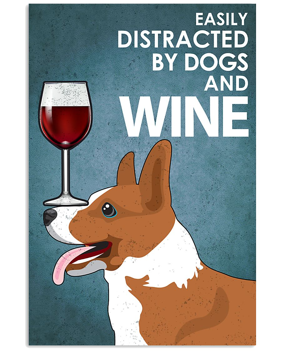 Dog Corgi And Wine 16x24 Poster