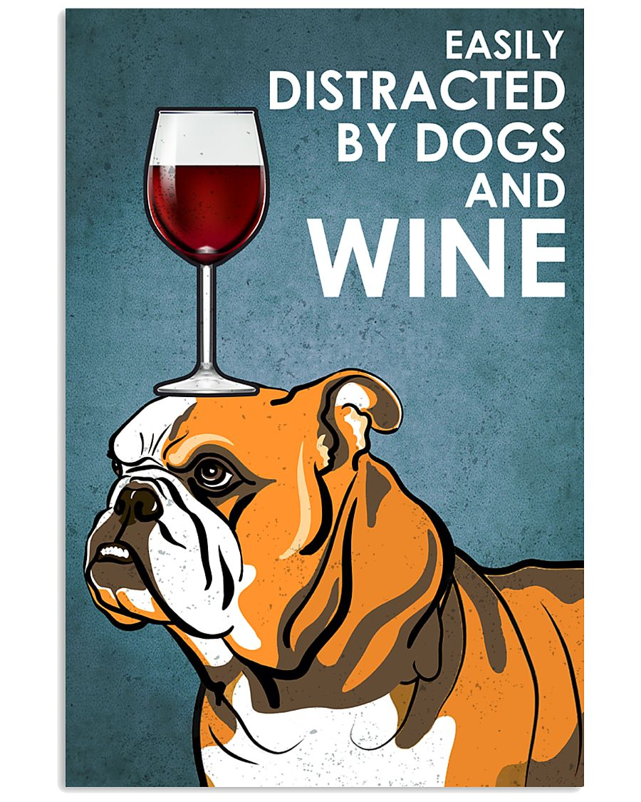 Dog BullDog And Wine 16x24 Poster