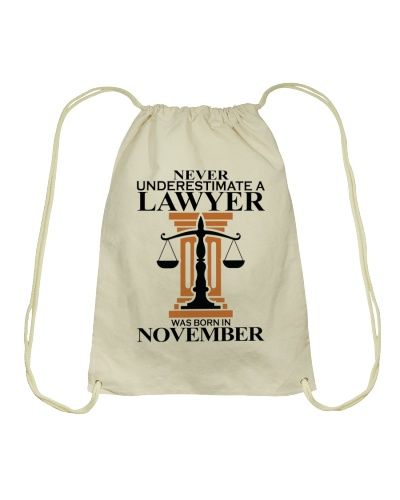Never Underestimate A Lawyer Was Born In November