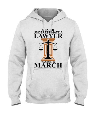 Never Underestimate A Lawyer Was Born In  March