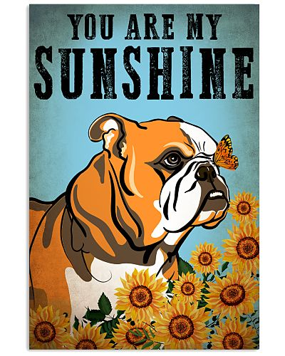 Dog BullDog You Are My Sunshine