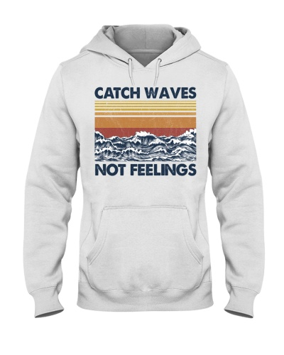 Surfing Catch Waves Not Feelings
