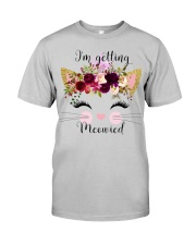 Cat I'm Getting Mewied - Hoodie And T-shirt Classic T-Shirt thumbnail