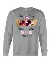 Cat I'm Getting Mewied - Hoodie And T-shirt Crewneck Sweatshirt thumbnail
