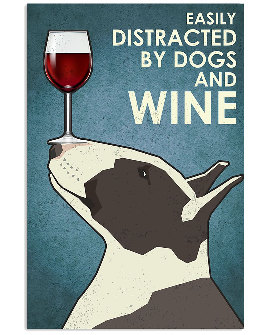 Dog Bull Terrier And Wine 16x24 Poster