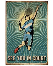 Tennis See You In Court 16x24 Poster front