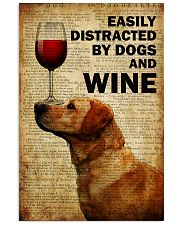 Dogs Easily Distracted By Dogs  16x24 Poster front