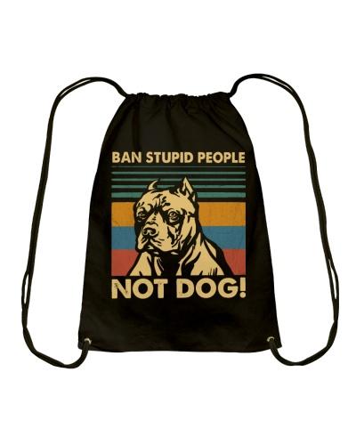 Dog Ban Stupid People Not Dog