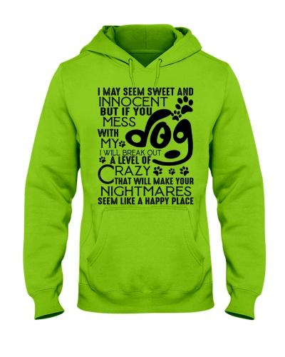 Dog I May Seem Sweet