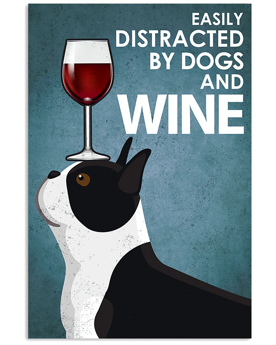 Dog Boston And Wine 16x24 Poster