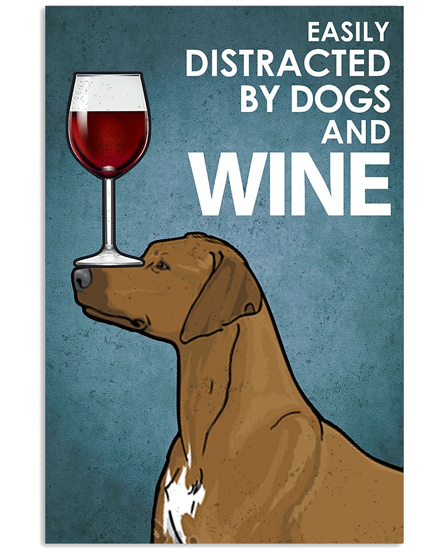 -Rhodesian And Wine 16x24 Poster