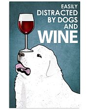Dog Great Pyrenees And Wine 16x24 Poster front