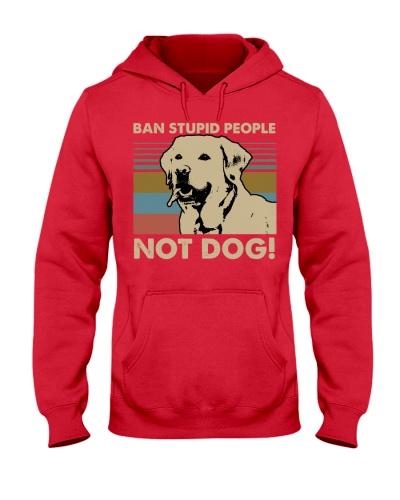 Dog Labrador Ban Stupid People