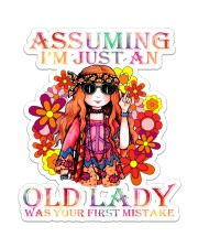 Hippie Assuming I'm just an old lady was your  Sticker - Single (Vertical) front