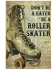 Don't be a hater be a roller skater 24x36 Poster front