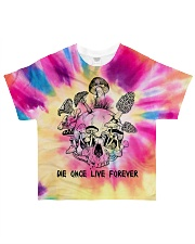 Die once live forever All-over T-Shirt front