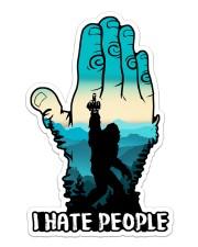 Bigfoot i hate people Sticker - Single (Vertical) front