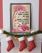 We don't know how strong we are 11x17 Poster lifestyle-holiday-poster-4