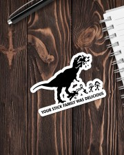dinosaur your family was delicious Sticker - Single (Vertical) aos-sticker-single-vertical-lifestyle-front-05