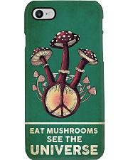 Eat Mushrooms See The Universe Phone Case i-phone-8-case