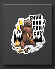 Camping bear shuh duh fuh cup Sticker - 6 pack (Vertical) aos-sticker-6-pack-vertical-lifestyle-front-08