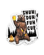 Camping bear shuh duh fuh cup Sticker - 6 pack (Vertical) front