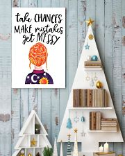 Take chances make mistake get messy 11x17 Poster lifestyle-holiday-poster-2