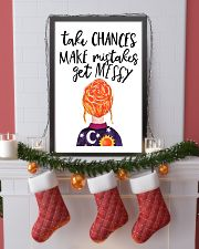 Take chances make mistake get messy 11x17 Poster lifestyle-holiday-poster-4