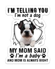 Dog telling you i'm not a dog Sticker - Single (Vertical) front