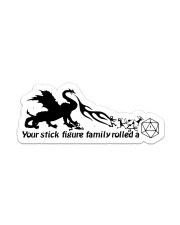 dragon your family was delicious Sticker - Single (Vertical) front
