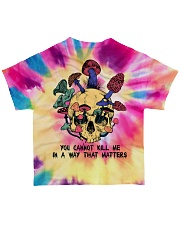 You cannot kill me in a way that matter All-over T-Shirt back