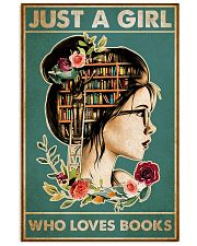 Just a girl who loves books 24x36 Poster front