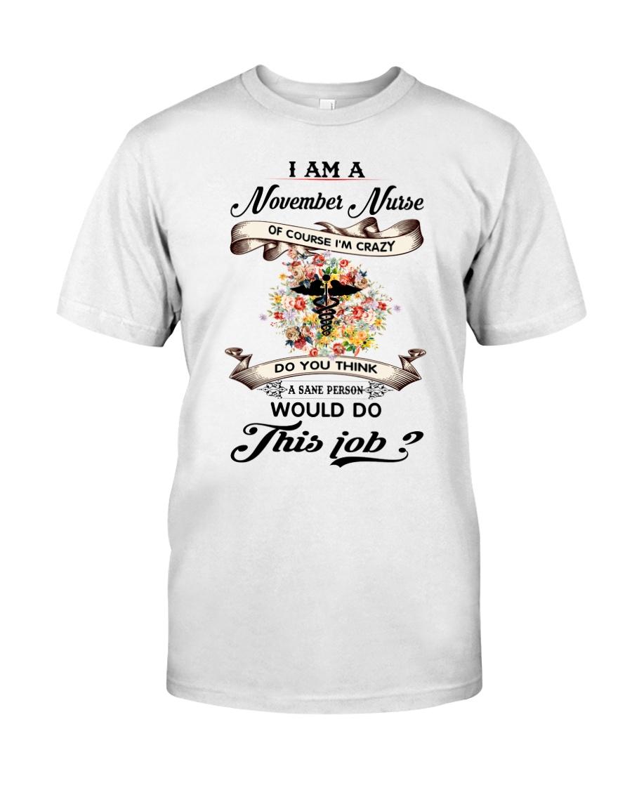 November Nurse Job Classic T-Shirt