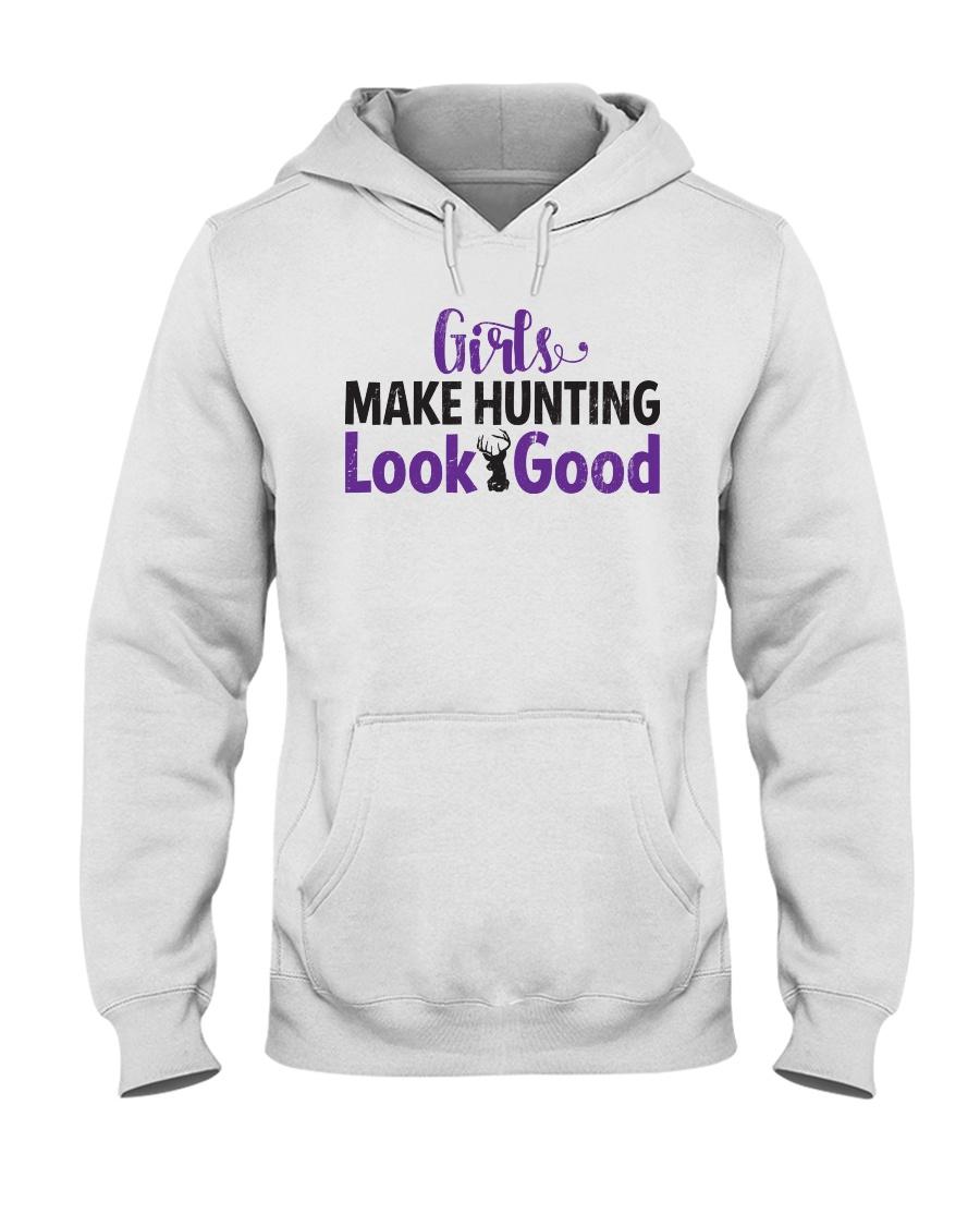 Girls Make Hunting Look Good Hoodie Hooded Sweatshirt
