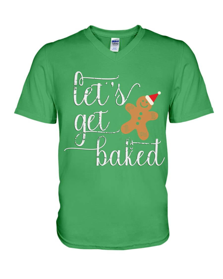 Let's Get Baked - Holiday Exclusive V-Neck T-Shirt