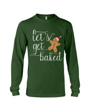 Let's Get Baked - Holiday Exclusive Long Sleeve Tee front