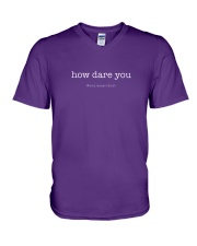 How Dare You V-Neck T-Shirt front