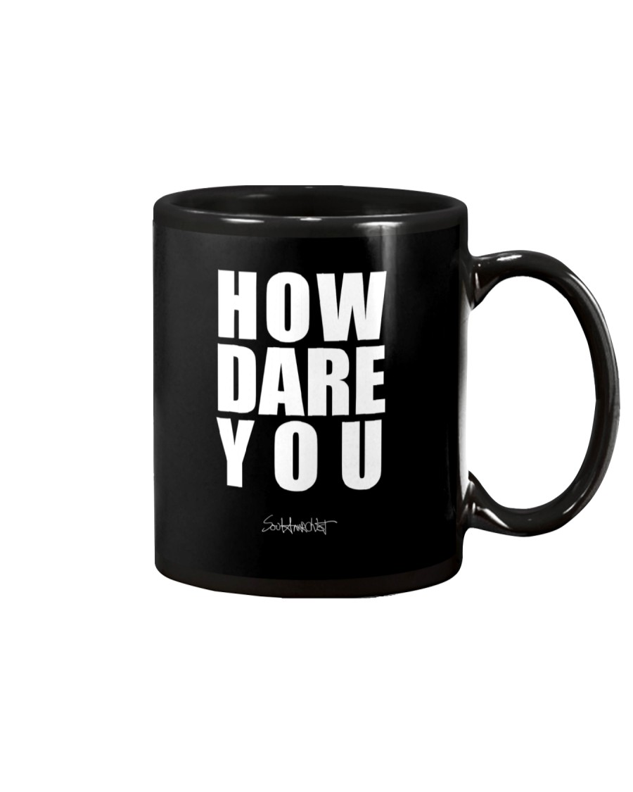 How Dare You Mug