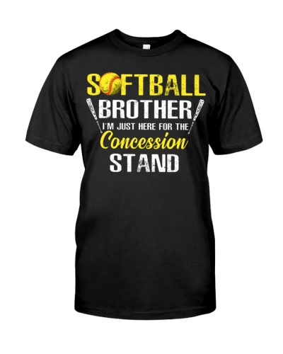 Softball Brother I'm Just Here For Concession