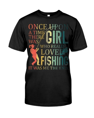Once Upon A Time There Was A Girl Loves Fishing
