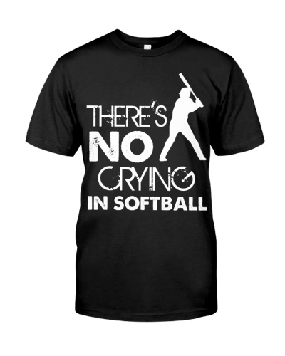 There's No Crying In Softball Funny Softball