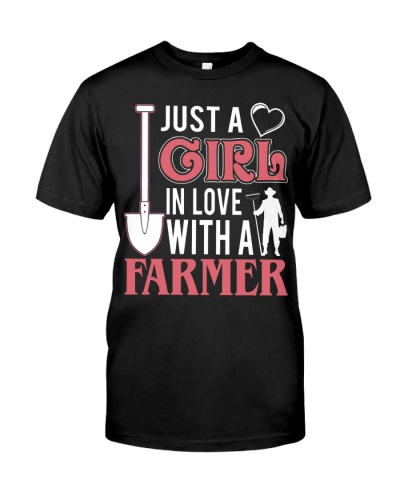 Just a girl in love with a farmer proud gift