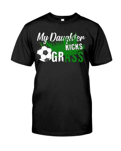 Funny Soccer Dad Mom Gift My Daughter Kicks Grass