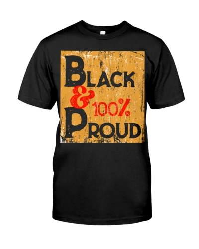 Proud To Be Black Afro-American History