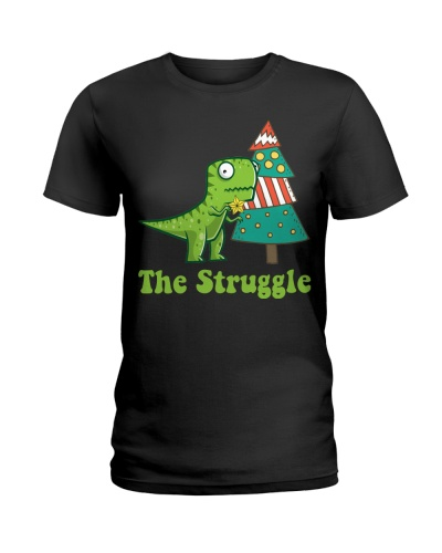 The Struggle Is Real Chrismas Tree Funny T Rex s