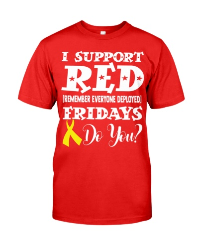 Red Friday I Support Remember Everyone Deployed
